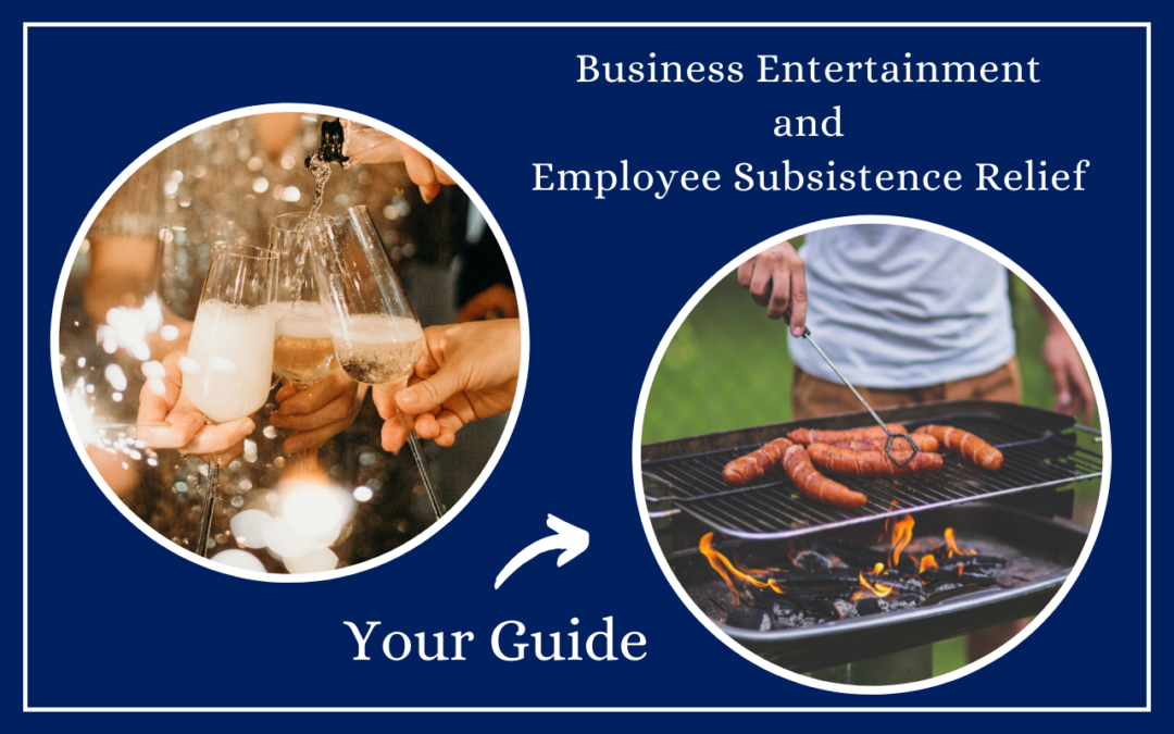 Your Guide to Business Entertainment & Employee Subsistence Tax Relief