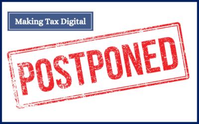 Making Tax Digital for Income Tax Self Assessment Postponed